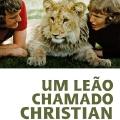 Um Leao Chamado Christian - Portuguese