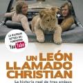Un Leon Llamado Christian - Spanish
