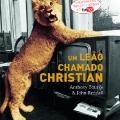 Um Leao Chamado Christian - Brazilian