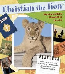 Christian the Lion: My Scrapbook in Australia