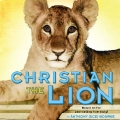 Christian The Lion - Henry Holt Edition English