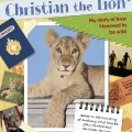 Christian The Lion - Scrapbook