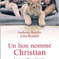Un Lion Nomme\' Christian - French Paperpack Edition 2011
